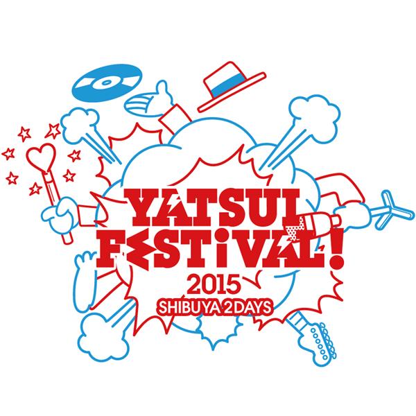 YATSUI FESTIVAL! 2015