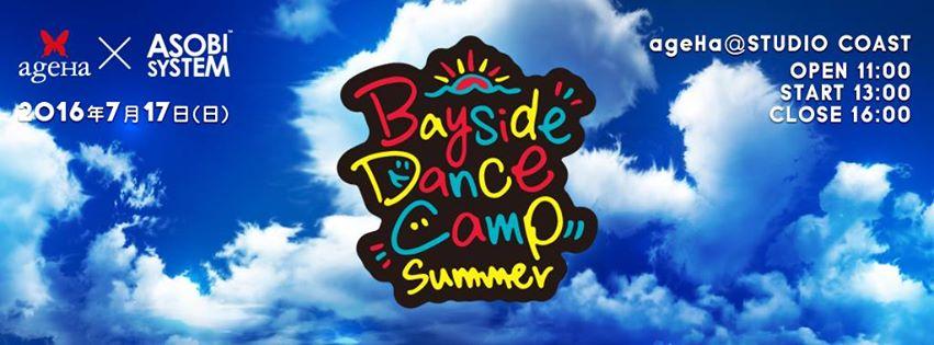 ageHa × Asobisystem Presents Bayside Dance Camp