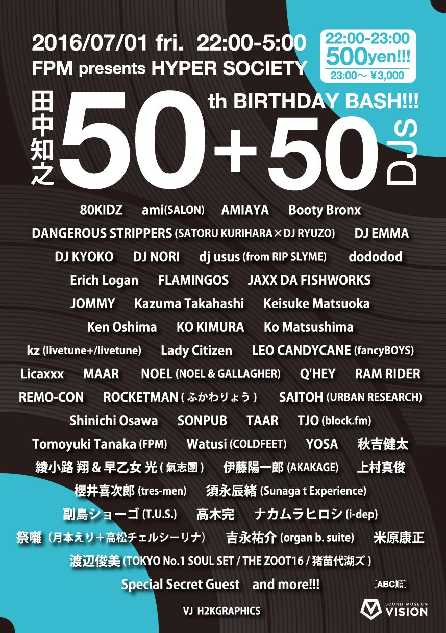 FPM presents HYPER SOCIETY ~FPM 50th BIRTHDAY BASH SPECIAL~