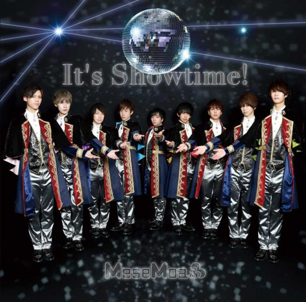 MeseMoa.「It's Showtime!」