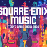 SQUARE ENIX MUSIC TOKYO GAME SHOW 2020
