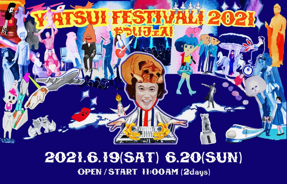 YATSUI FESTIVAL! 2021